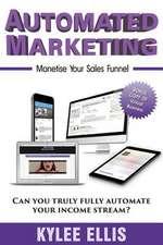 Automated Marketing