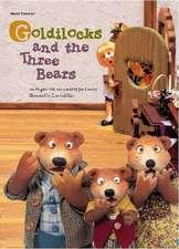 Cowley, J: Goldilocks and the Three Bears