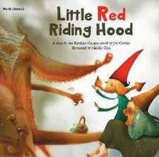 Grimm Brothers: Little Red Riding Hood