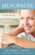 Menopause: Change, Choice and Hormone Replacement Therapy