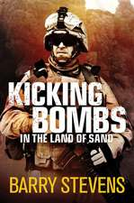 Kicking Bombs:  In the Land of Sand