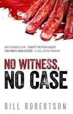 No Witness, No Case