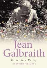 Jean Galbraith: Writer in a Valley