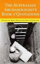 Australian Archaeologists Book of Quotations