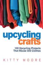 Upcycling Crafts (4th Edition)