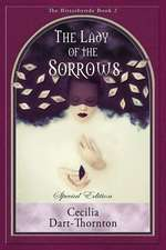 The Lady of the Sorrows - Special Edition