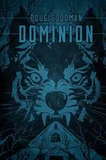 Dominion:  Zombie Rules Book 2