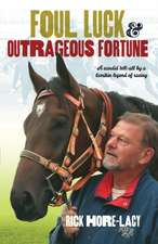 Foul Luck & Outrageous Fortune