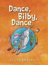 Dance, Bilby, Dance