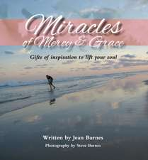 Barnes, J: Miracles of Mercy & Grace
