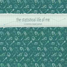 The Statistical Life of Me