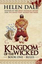 Kingdom of the Wicked: Book One -- Rules