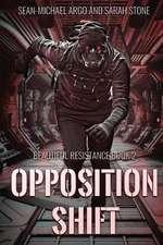 Opposition Shift