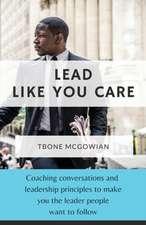 Lead Like You Care