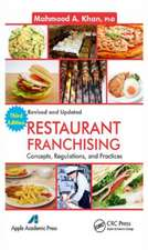 Restaurant Franchising: Concepts, Regulations and Practices