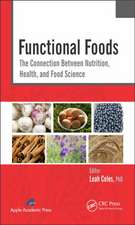 Functional Foods:  The Connection Between Nutrition, Health, and Food Science