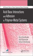 Polymer Surfaces and Interfaces:  Acid-Base Interactions and Adhesion in Polymer-Metal Systems