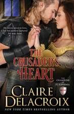 The Crusader's Heart:  The Champions of Saint Euphemia Book 2