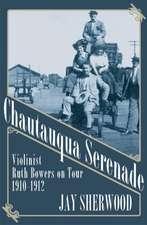 Chautauqua Serenade: Violinist Ruth Bowers on Tour, 1910-1912