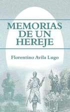 Memorias de Un Hereje