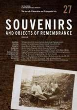 The Journal of Decorative and Propaganda Arts:  Souvenirs and Objects of Remembrance