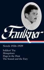 Faulkner:  Novels 1926-1929