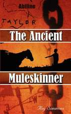 The Ancient Muleskinner