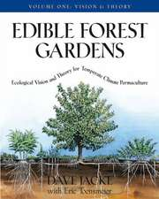 Edible Forest Gardens, Volume 1