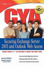 CYA Securing Exchange Server 2003