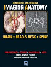 Diagnostic and Surgical Imaging Anatomy: Brain, Head and Neck, Spine : Published by Amirsys®