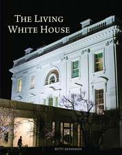 The Living White House