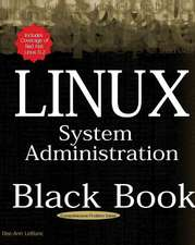 Linux System Administration Black Bk:  The Definitive Guide to Deploying and Configuring the Leading Open Source Operating System