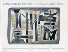Between The Lines: Identity, Place And Power