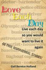 Love Each Day