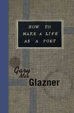 How to Make a Life as a Poet:  The Art of Violence in America