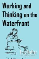 Working and Thinking on the Waterfront