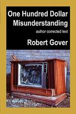 One Hundred Dollar Misunderstanding:  Author Corrected Text
