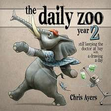 The Daily Zoo Year 2:  Still Keeping the Doctor at Bay with a Drawing a Day