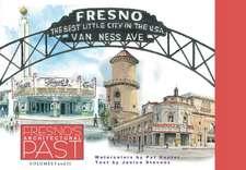 Fresno's Architectural Past Box Set