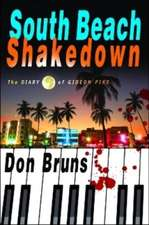 South Beach Shakedown: The Diary of Gideon Pike