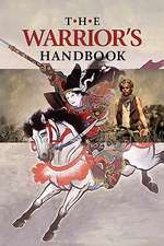 The Warrior's Handbook