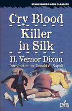 Cry Blood / Killer in Silk