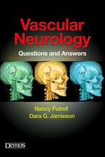 Vascular Neurology: Questions and Answers