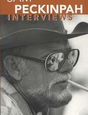 Sam Peckinpah:  Interviews