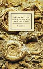 Written in Stone:  Evolution, the Fossil Record, and Our Place in Nature
