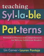Teaching Syllable Patterns:  Shortcut to Fluency and Comprehension for Striving Adolescent Readers [With CDROM]