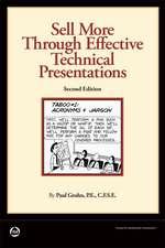 Gruhn, P:  Sell More Through Effective Technical Presentatio