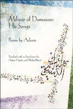 Mihyar of Damascus, His Songs:  The Paintings of Tom Palmore