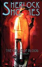 Sherlock Holmes and the Circle of Blood