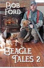 Beagle Tales 2:  Random Stuff That Spoils My Day